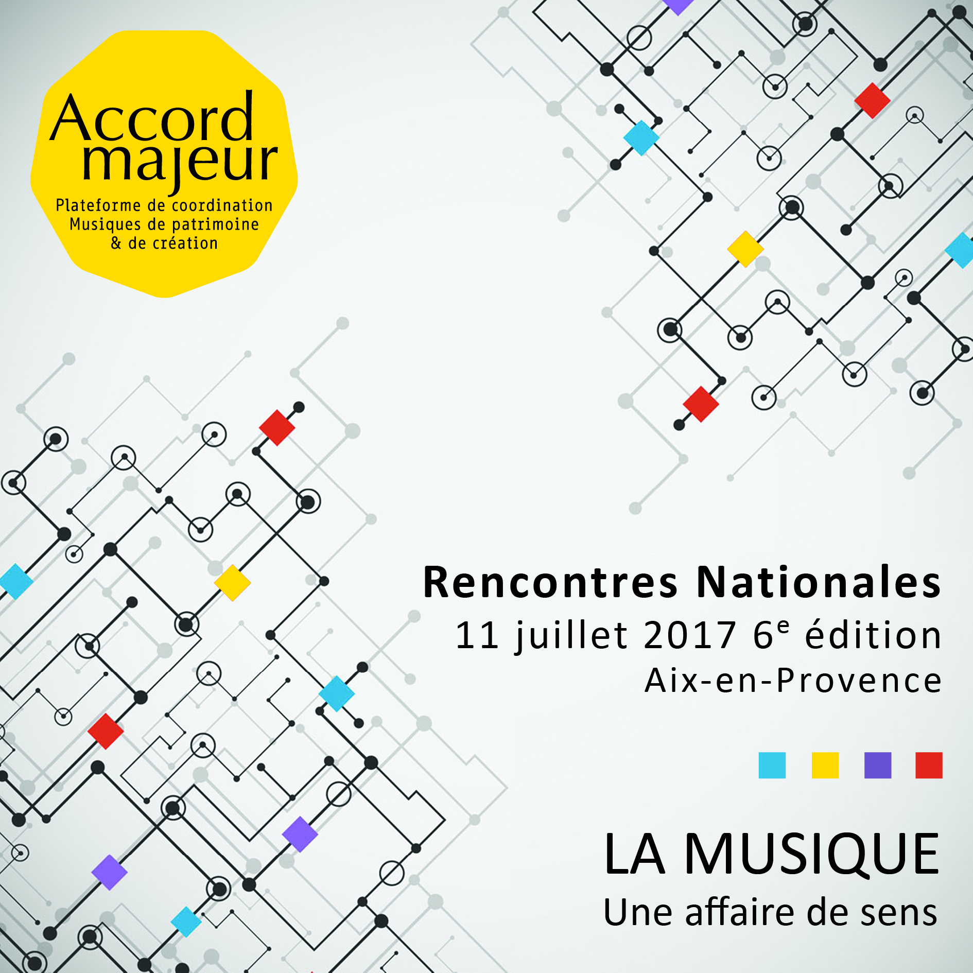 7 mes rencontres nationales Accord Majeur